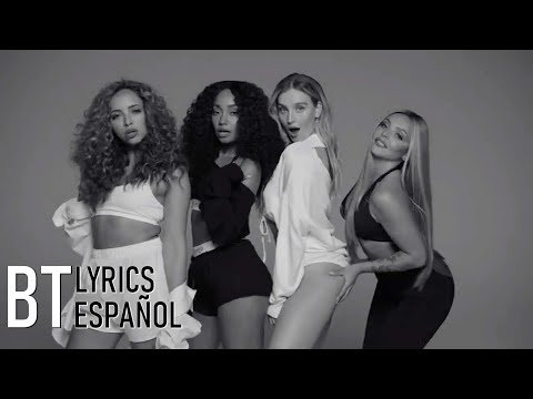 Little Mix - Strip Ft. Sharaya J (Lyrics + Español) Video Official