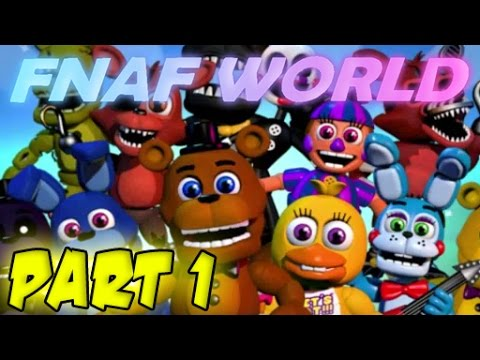 Fnaf world with a brand new adventure another fnaf world gameplay fnaf