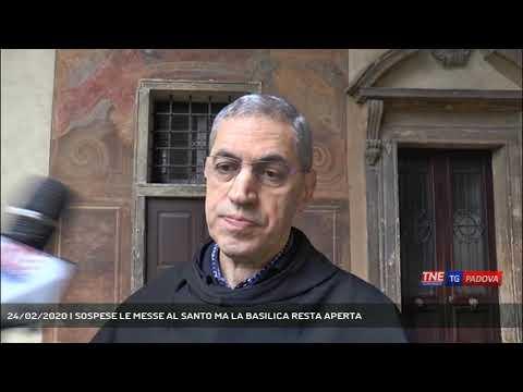 24/02/2020 | SOSPESE LE MESSE AL SANTO MA LA BASILICA RESTA APERTA