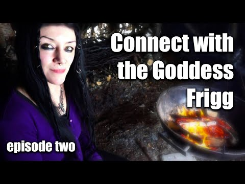 A DISCOVERY OF NORDIC WITCHCRAFT - S01E02  -  HOW TO CONNECT WITH THE NORSE GODDESS FRIGG
