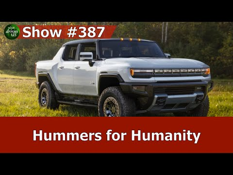 What Drives Us #387 Hummers For Humanity