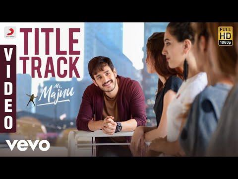 Mr. Majnu - Title Track Telugu Video | Akhil Akkineni, Nidhhi | Thaman S