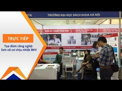 Kết nối chuyển giao công nghệ: Sơn chịu nhiệt BKV | VTC1 - Thời lượng: 31 phút.