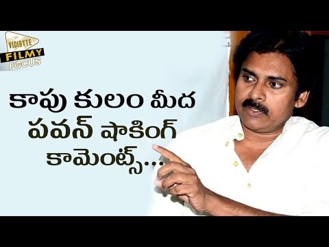 Pawan Kalyan Sensational Comments on Kapu Caste