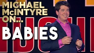 Compilation Of Michael's Best Jokes About Babies And Toddlers | Michael McIntyre