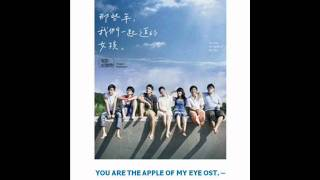 Nonton You Are The Apple of My Eye OST. - Those Bygone Years Film Subtitle Indonesia Streaming Movie Download