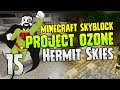 Hermit Skies | Wait... What is that?! | #15 | Project Ozone Lite | Modded Minecraft