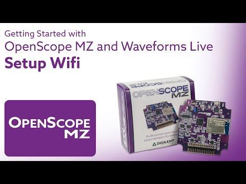 Getting Started with OpenScope and Waveforms Live - Video 5 - Setup Wifi