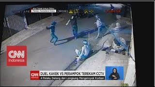 Video Duel Kakek-kakek vs Empat Perampok Terekam CCTV MP3, 3GP, MP4, WEBM, AVI, FLV April 2019