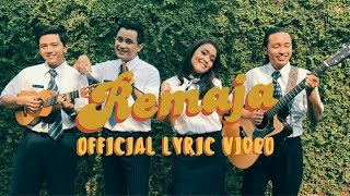 Video HIVI! - Remaja (Official Lyric Video) MP3, 3GP, MP4, WEBM, AVI, FLV Desember 2018