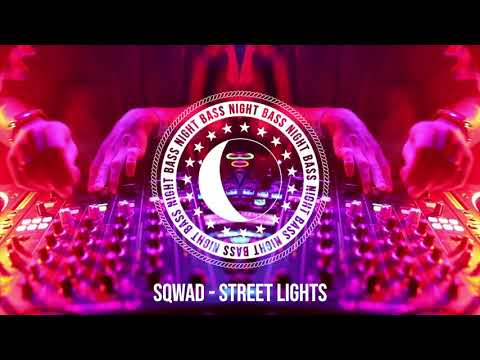 SQWAD - Street Lights