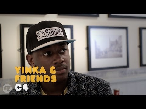 YINKA & FRIENDS: C4