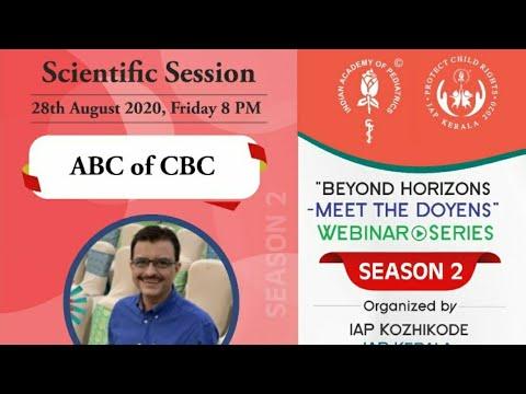 ABC of CBC/ Dr Nithin Shah / IAP Kozhikode- Meet The Doyens Series