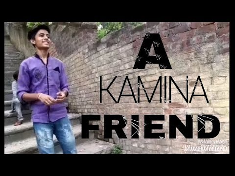Kamina Friend / L Lag Gye / Vines Ke Boss 2018