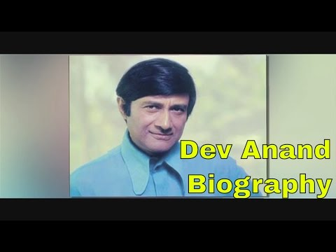 Video Dev Anand || BIOGRAPHY download in MP3, 3GP, MP4, WEBM, AVI, FLV January 2017