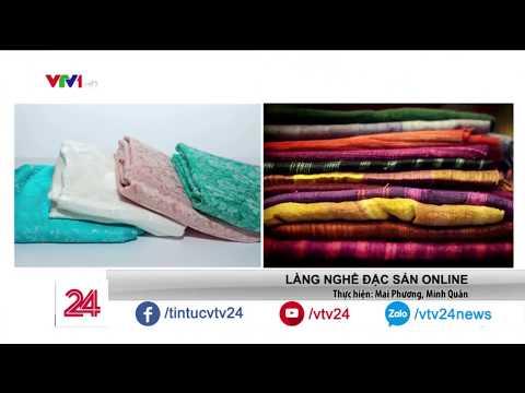 Làng nghề đặc sản online   VTV24 - Thời lượng: 119 giây.