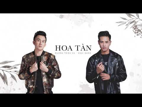 Dương Triệu Vũ & Khải Đăng - Hoa Tàn (Lyrics Video) - Thời lượng: 5 phút và 18 giây.