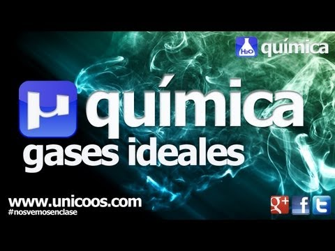 Gases ideales PV=nRT 4ºESO quimica unicoos gas ideal