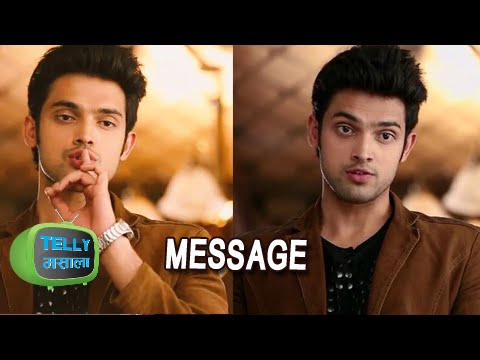 Parth Samthaan Gives A Message To His Fans! | Kais
