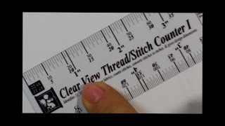 How to Use the Clear View Thread/Stitch Counters I & II: