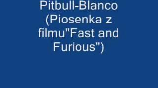 Nonton Pitbull-Blanco(Piosenka z filmu