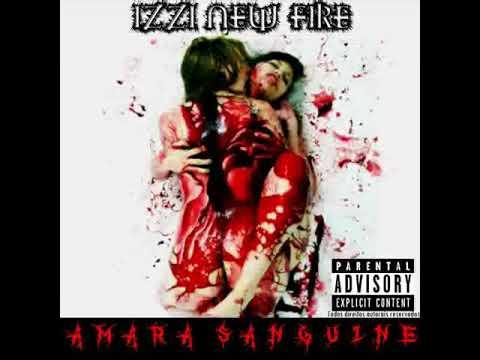 IzzI New Fire - Amara Sanguine (Full Album/Album Completo) METALCORE 2017