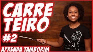 Download Lagu Aprenda Tamborim - CARRETEIRO #2 Mp3