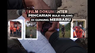 Download Video Dokumenter Pencarian Bule Hilang di Merbabu (Full Movie) MP3 3GP MP4