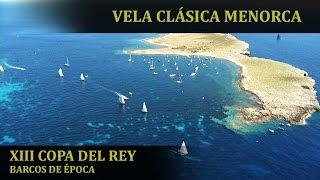 Vela Clásica Menorca...