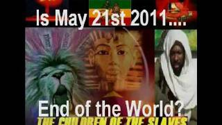 Is MAY 21st 2011 - Another Sign Of The End Of The Gentile World [NWO] System? Shabbat Shalom