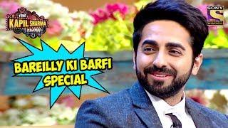 Video Bareilly Ki Barfi Special - The Kapil Sharma Show MP3, 3GP, MP4, WEBM, AVI, FLV Januari 2019
