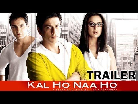 Kal Ho Naa Ho - Movie - Theatrical Trailer - Shahrukh Khan, Saif Ali Khan, Preity Zinta