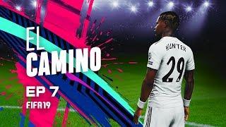 EL CAMINO | EPISODIO 7 | FIFA 19