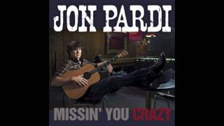 Jon Pardi- Missin' You Crazy [HQ] Original Version