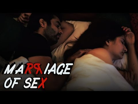 Marriage of Sex | Latest Hindi Short Film (2018) | Shailendra Singh