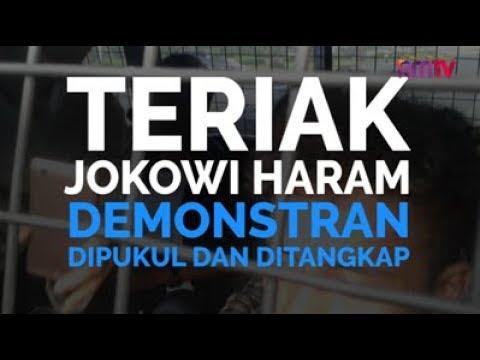 Teriak Jokowi Haram, Demonstran Dipukul dan Ditangkap