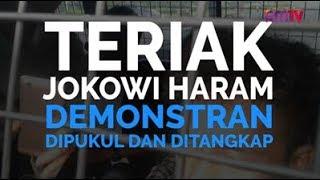 Download Video Teriak Jokowi Haram, Demonstran Dipukul dan Ditangkap MP3 3GP MP4