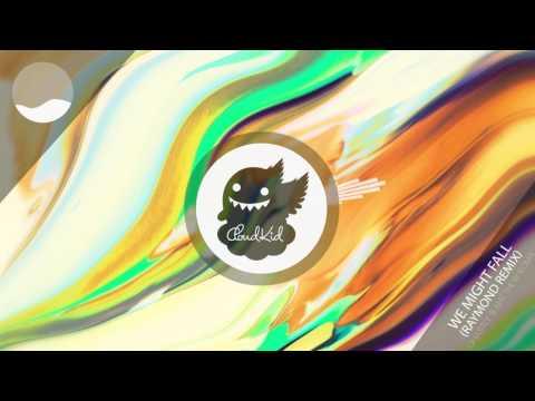 Ghastly feat. Matthew Koma - We Might Fall (Raymond Remix)