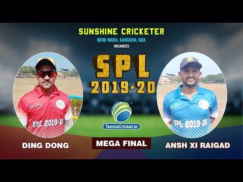 Mega Final | Ding Dong vs Ansh XI Raigad | Sanguem Premier League (SPL) 2019, Goa