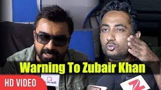 Ajaz Khan Warning To Zubair Khan | Yeh Sab Mat Kar | Zubair Khan Bigg Boss 11 Fight waptubes
