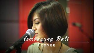Video WITRIE I Lembayung Bali (Cover) MP3, 3GP, MP4, WEBM, AVI, FLV Maret 2018