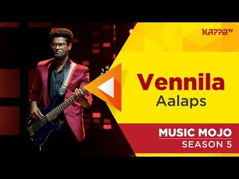 Video Vennila - Aalaps - Music Mojo Season 5 - Kappa TV download in MP3, 3GP, MP4, WEBM, AVI, FLV January 2017