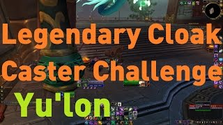 Yulon legendary Cloak Caster Challenge can be a pain.  It's for the quest Celestial Blessing.  I died a couple times before figuring out how to do it.  I'm not sure about the priest / mage / hunter tricks I mentioned in this video but I don't see why they wouldn't work.  Anyway I just got Sony Vegas Pro! So I wanted to give it a shot and hopefully you guys learn something too! =P