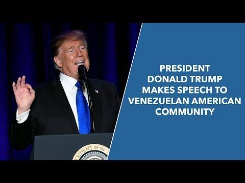 President Donald Trump Makes Speech to Venezuelan American Community