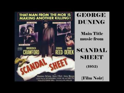 George Duning: Music From Scandal Sheet (1952)