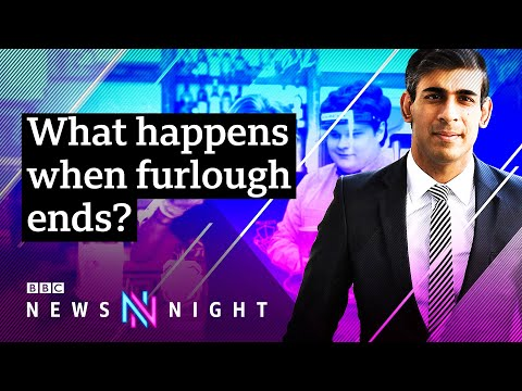 What will happen when the Chancellor turns off the furlough tap? - BBC Newsnight