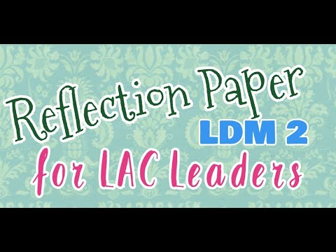 REFLECTION PAPER FOR LAC LEADERS (LDM 2) II ARA KRISTINE