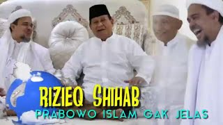 Video Wow! Rizieq Shihab: Prabowo Itu Islamnya Gak Jelas MP3, 3GP, MP4, WEBM, AVI, FLV Februari 2019