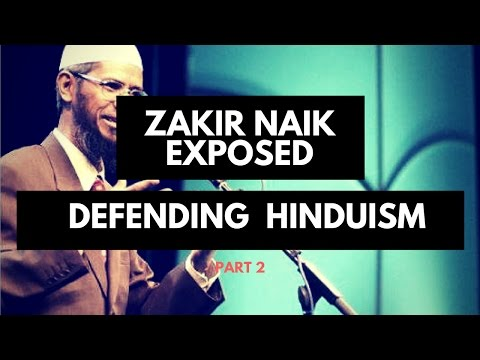 Exposing Zakir Naik: The False Claims Made On Hinduism Part 2