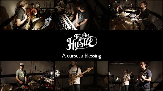 The Big Hustle - A curse, a blessing